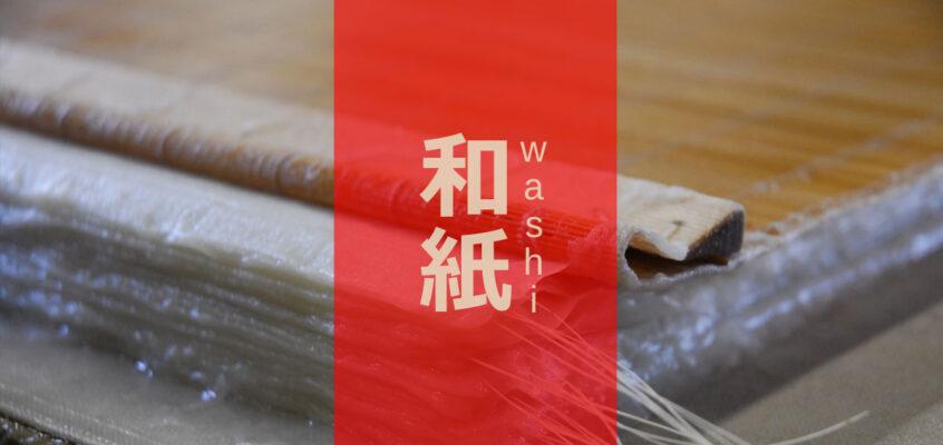 Washi, la carta giapponese in grado di durare secoli